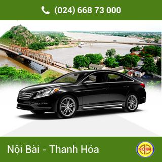Taxi Nội Bài đi TP Thanh Hóa giá rẻ